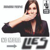 DJ JORGE CARVALHO - MARK LOWER BOOTLEG MIX M.MARMELADE PIANO - NO MORE LIES