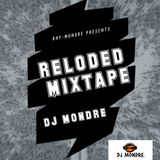 Dj Mondre Realoded mixtape