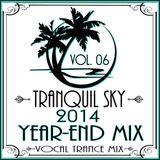 ★ Sky Trance ★ 2014 Year End Vocal Trance Mix Set Vol. 06