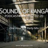 Sounds Of Kanga PODcast #009 2017-02-20