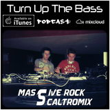 Turn Up the Bass Podcast #3