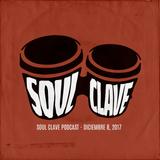 Soul Clave, December 8, 2017