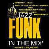 SJITM JUKEBOX PRESENTS - THE FUNKY CORNER (SOUL JAZZ AND JAZZ FUNK) 'IN THE MIX' - 29-01-18