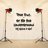 True Dat Mix - Gr Underground (Jan ''16)