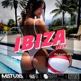 DJ MATUYA - IBIZA #082