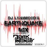 DJ Dark Intensity on DJ Lynnwood's Earthquake Mix Show - Session 1