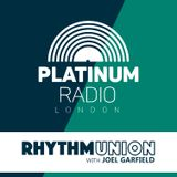 Rhythm Union with Joel Garfield Thursday 9 March 2017 @ 10pm - Recorded Live On PRLlive.com