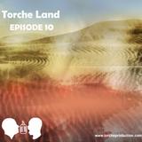 Torche Land - Episode 10