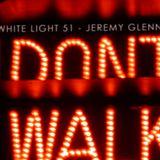 White Light 51 - Jeremy Glenn