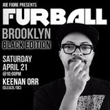 Furball Brooklyn : Black Edition // Keenan Orr Preview Mix