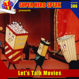 #306: Let's Talk Movies