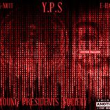 Y.P.S. - Young Presidents Society (2015) Mixed By The Mastermind J.One