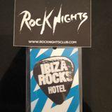 Rock Nights Radio Vol.75 - Ibiza Rocks & Rock Nights Opening Party Special