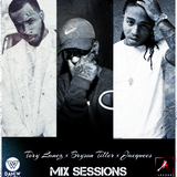 Mix Sessions presents.. Tory Lanez x Bryson Tiller x Jacquees