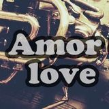 Amor (Love) (Compiled By Dj Csom)