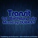 Transit 1st Birthday Mix