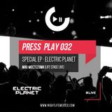 Nightlife México - Press Play  (Special Episode 032 Electric Planet · Mau Moctezuma Live)