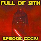 Episode CCCIV: The Villains of Star Wars