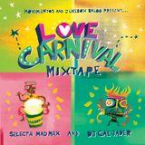 Love Carnival Mixtape Vol 1