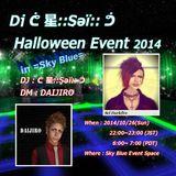 SkyBlue Halloween DJ Event 2014/10/26 LIVE set DJ-Sei