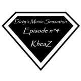 Dirty's Music Sensation - Episode 4 (by Dj KheaZ)