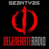 Sean Tyas - Degenerate Radio 107