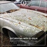 Excursions #64 • With DJ Gilla • Forgotten Bangers Special • Recorded Live On Balamii • October 2018