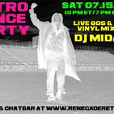 Retro Dance Party 07.15.2017 LIVE on Renegade Retro <renegaderetro.com>