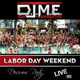 DJME Dj MainEvent Summertime Madness Desirous Party 2013