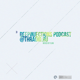 DeepInjections podcast#1@thradio.ru