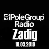 ZADIG - Live @ Pole Group Radio (18.03.2019)