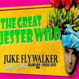 Jester Wild Show Volume 82 - Tropical Special mixed by Juke Flywalker