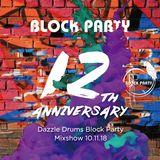 Dazzle Drums Block Party Mixshow 10.11.18