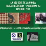 PODCAST BAIXA FREQÜÈNCIA - PROGRAMA 53 - ADRIÀ BOFARULL + JAVIER HERNANDO + ALONDRA SATORI