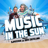 Music In The Sun (DjFatSteve and Dave Castellano 2013 Demo)
