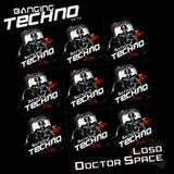 Banging Techno sets 022 LOSO //Dr Space