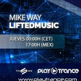 Mike Way Pres. LiftEDMusic 100 Pt.1 @ PLAY TRANCE RADIO