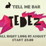 Tedez @ Tell me Bar /Sofia/ 05.08.2017