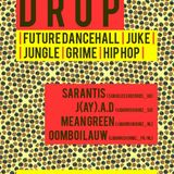 Liquorish Dubz Presents: DROP