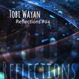 TobiWaYan - Reflections #04