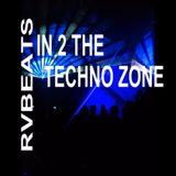 RvBeats In 2 The Techno Zone CuebaseFM 21-08-2016 & 23-08-2016