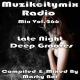 Marky Boi - Muzikcitymix Radio Mix Vol.266 - Late Night Deep Grooves