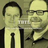 TBTL #2252: A Physical Breakdown Of Our Physical Breakdowns