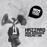 1605 Podcast 139 with Hazzaro