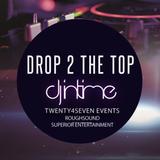 """InTime - Live Set """"Drop 2 the Top"""""""