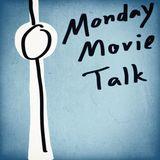 170501 Monday Movie Talk