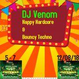 Venom's 90's Old Skool Happy/Bouncy Hardcore 12/08/18