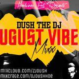 August Vibes Mixx (Aug 2016)