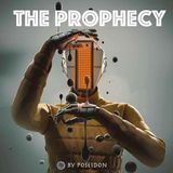 """The Prophecy"""