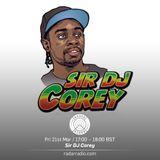 Sir DJ Corey - 21st April 2017